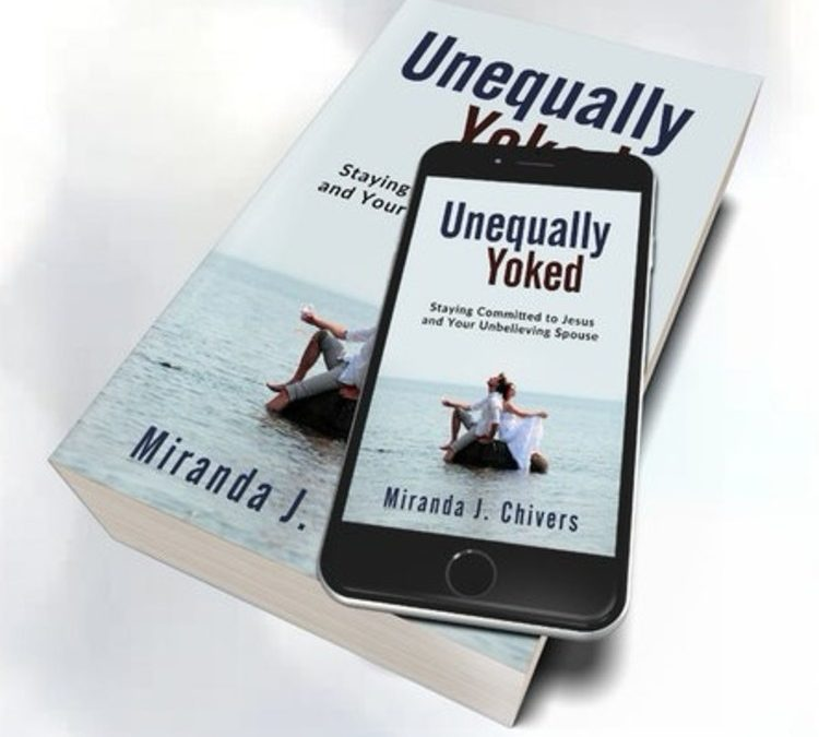 "The Writing of My Book ""Unequally Yoked"""
